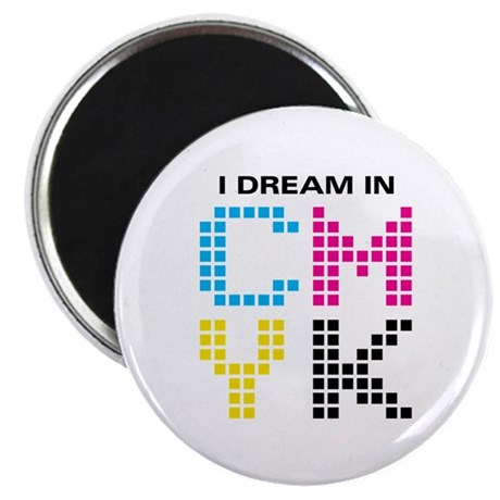 """Dream In CMYK 2.25"""" Magnet (10 pack)"""