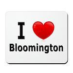 I Love Bloomington Mousepad