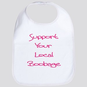 Support Your Local Boobage Bib