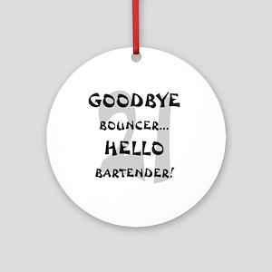 21 Goodbye Bouncer Ornament (Round)