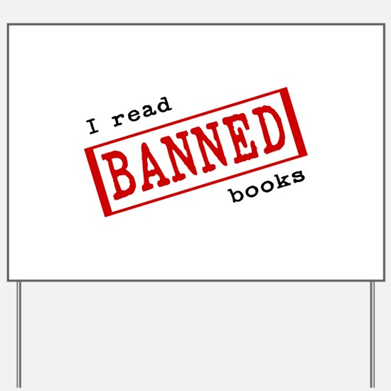 Banned Books Yard Sign