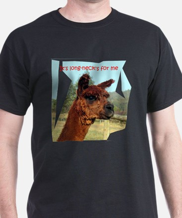 It's long-necks for me T-Shirt