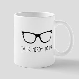 Talk Nerdy To Me Mugs