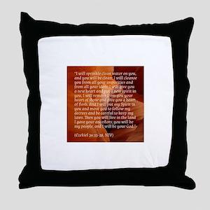 Ezekiel 36 - New Heart - Bible verses Throw Pillow