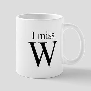 I miss W Mug