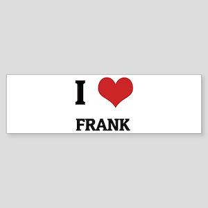 I Love Frank Bumper Sticker