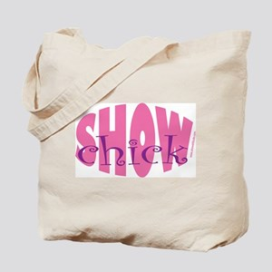 Show Chick Tote Bag