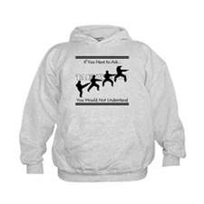 TKD: If you have to ask... Kids Hoodie