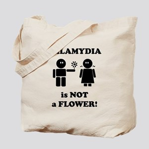 Chlamydia is Not a Flower Tote Bag