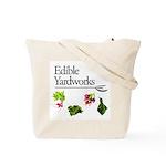 Edible Yardworks Tote Bag