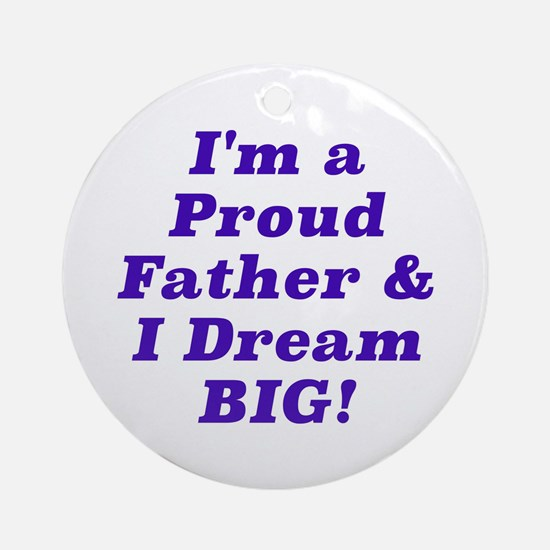Proud Father Round Ornament