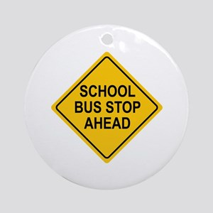 School Bus Stop Ahead Sign Ornament (Round)