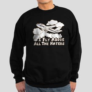 Fly Above The Haters Sweatshirt (dark)