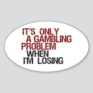 Gambling Problem Oval Sticker