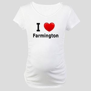 I Love Farmington Maternity T-Shirt