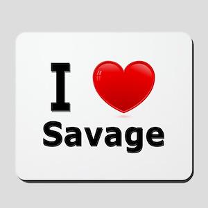 I Love Savage Mousepad