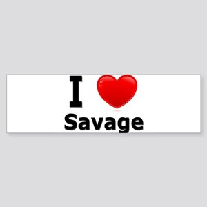 I Love Savage Bumper Sticker