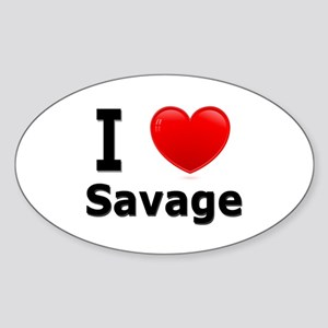 I Love Savage Oval Sticker