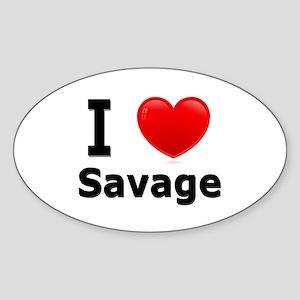 I Love Savage Oval Sticker