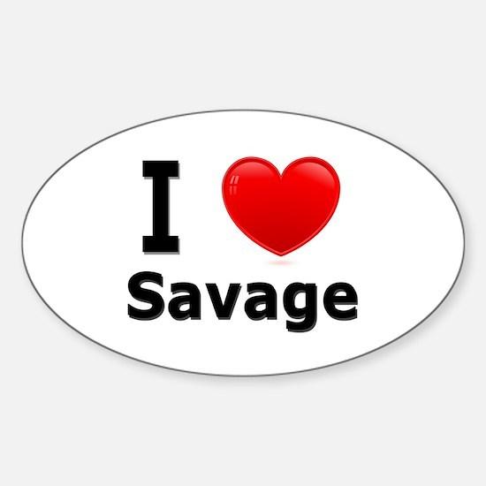 I Love Savage Oval Decal