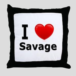 I Love Savage Throw Pillow