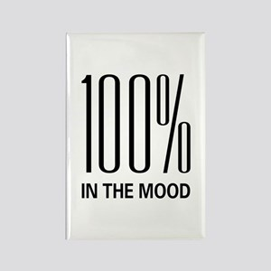 100% In The Mood Rectangle Magnet