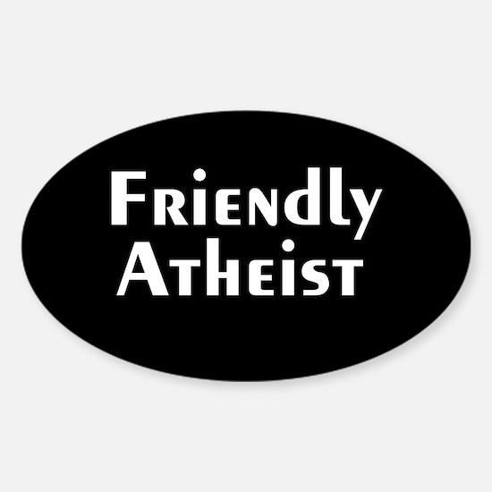 Friendly Atheist Sticker (Oval)