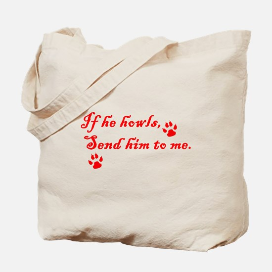 If He Howls Tote Bag
