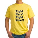 Right Here! Right Now!! Black Yellow T-Shirt