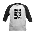 Right Here! Right Now!! Black Kids Baseball Jersey