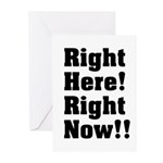 Right Here! Right Now!! Black Greeting Cards (Pk o