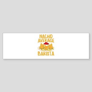 Nacho Average Bartista Shirt Bumper Sticker