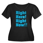 Right Here! Right Now!! Women's Plus Size Scoop Ne