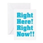 Right Here! Right Now!! Greeting Cards (Pk of 20)