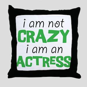 crazy actress Throw Pillow