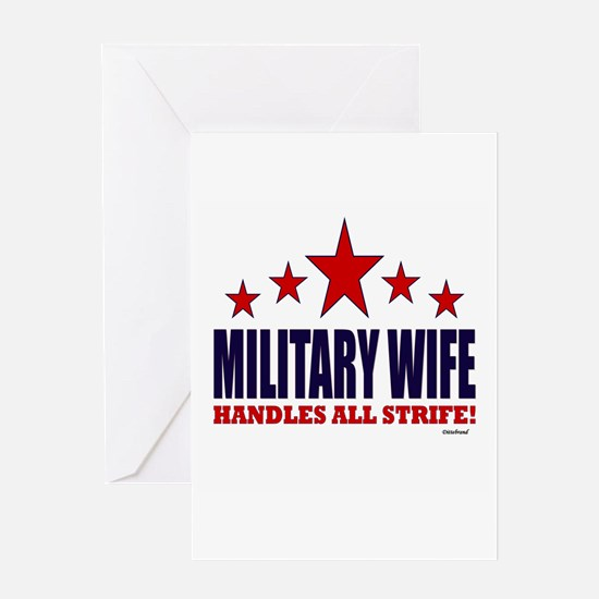 Military Wife Handles All Strife Greeting Card
