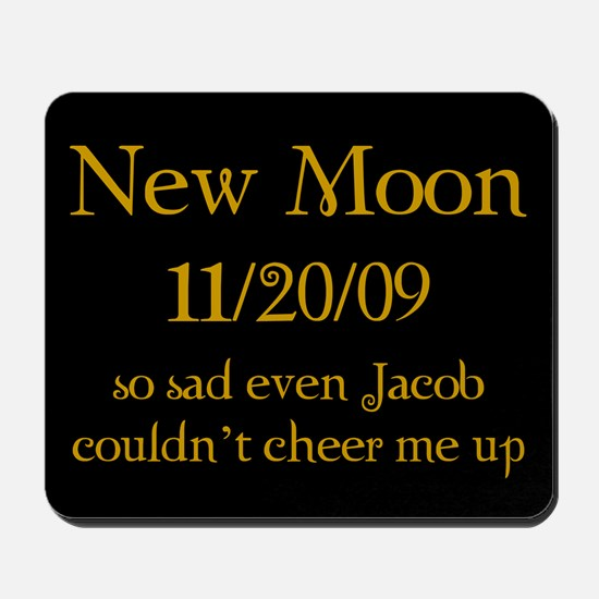 New Moon So Sad Mousepad