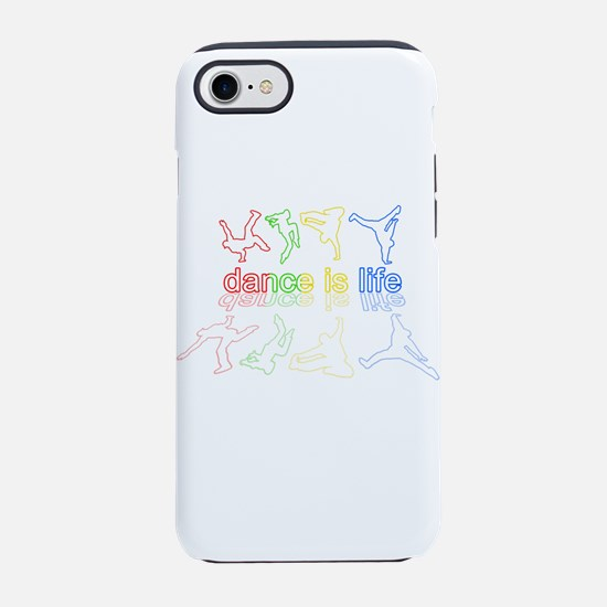 Dance is life iPhone 7 Tough Case