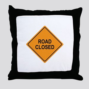 Road Closed Sign Throw Pillow