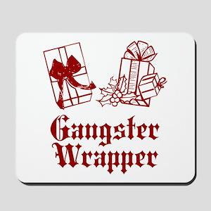 Gangster Wrapper Mousepad
