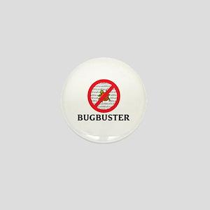 Bug Buster Mini Button
