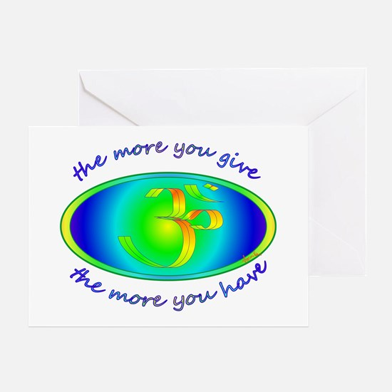 The more you give... Greeting Card