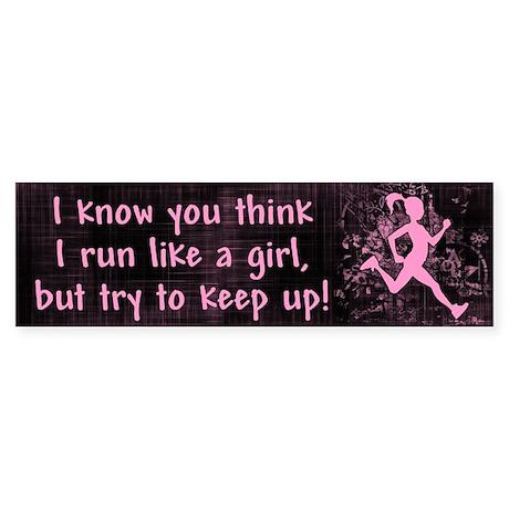 Run Like A Girl Bumper Sticker