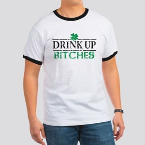 Drink Up Bitches St Patricks Day Ringer T
