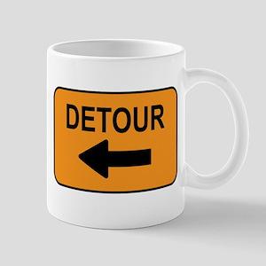 Detour Sign 4 Mug