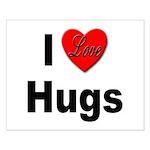 I Love Hugs Small Poster
