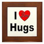 I Love Hugs Framed Tile