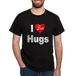 I Love Hugs (Front) Black T-Shirt