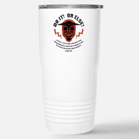 Devil Don't Make Nobody Stainless Steel Travel Mug