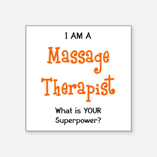 "massage therapist Square Sticker 3"" x 3"""